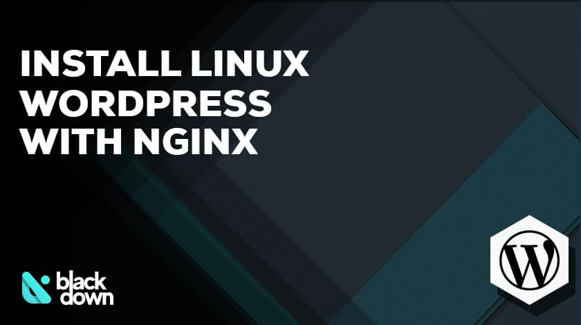 Install Wordpress on Linux with Nginx