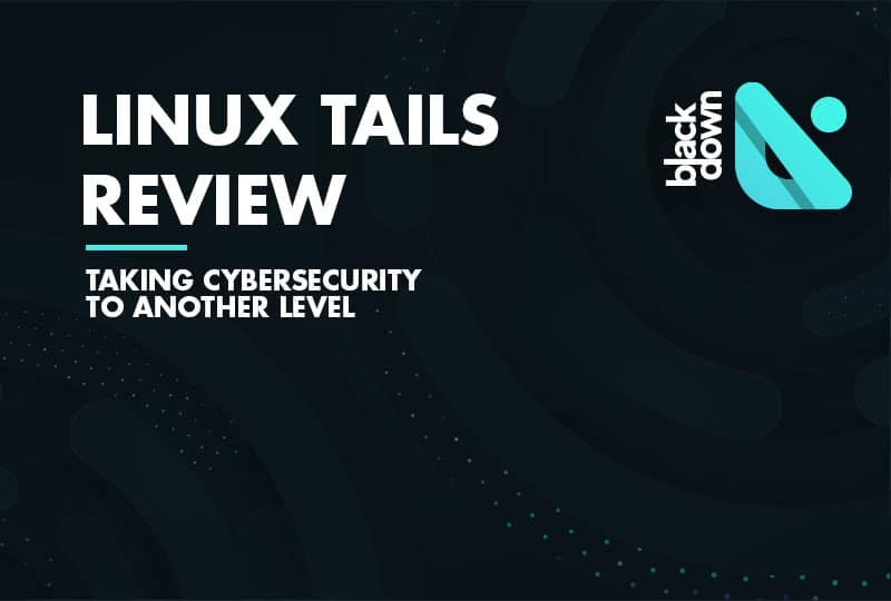 Linux Tails Review: Stay Safe and Anonymous Online
