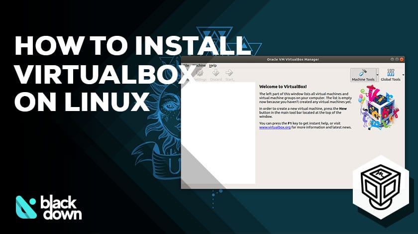 How to Install Virtualbox on Linux