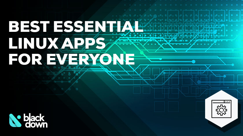 Best Essential Linux Apps