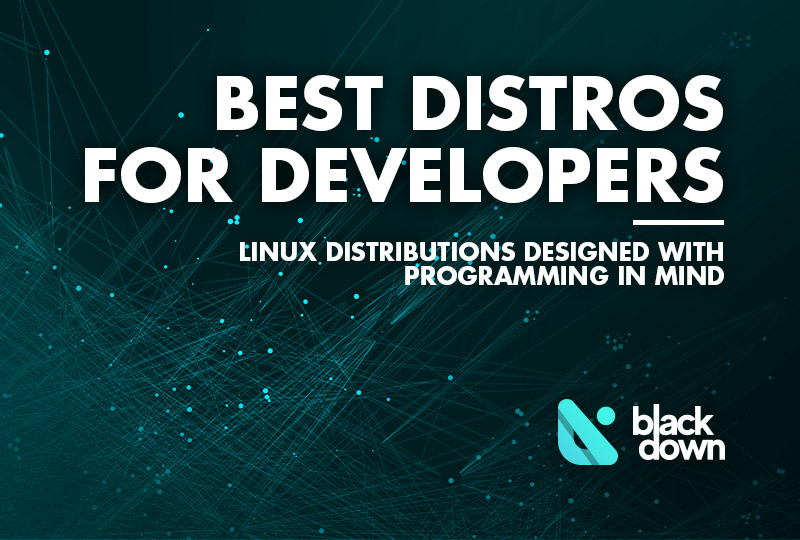 Best Linux Distros for Developers and Programmers as of 2020