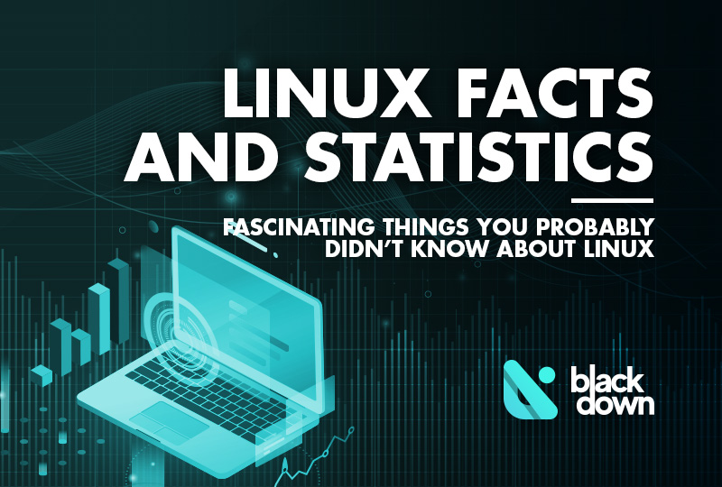 Fascinating Linux Facts and Statistics You Need to Know About