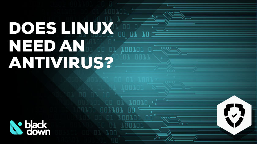 Does Linux Need an Antivirus Software?
