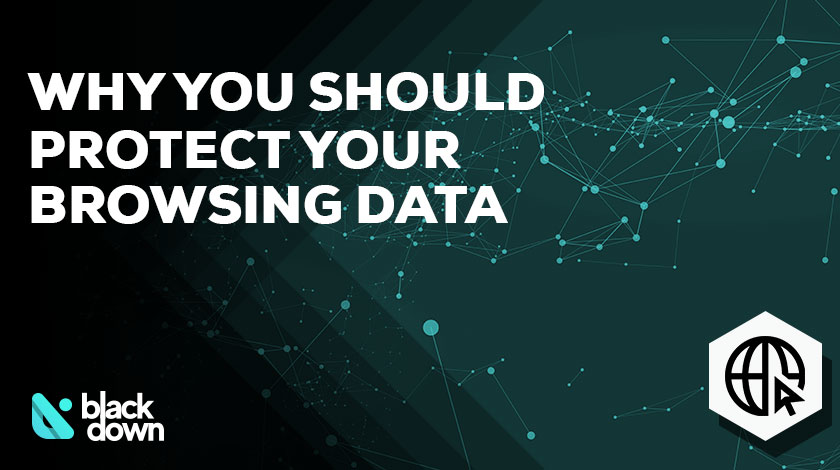 5 Reasons to Protect Your Personal Browsing Data