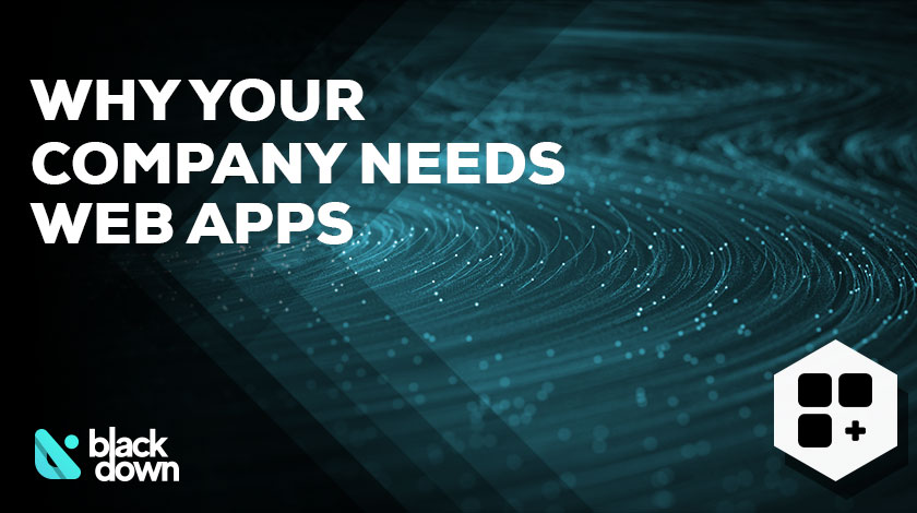Top 10 Reasons Why Your Business Needs Web-Based Apps